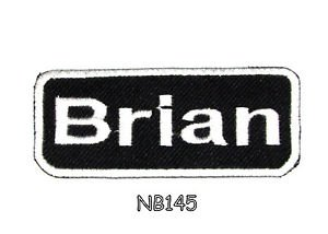BRIAN Name Tag Patch Iron or sew on for Shirt Jacket Vest New BIKER Patches 145