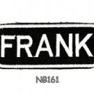 FRANK Name Tag Patch Iron or sew on for Shirt Jacket Vest New BIKER Patches