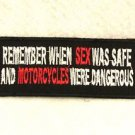 REMEMBER WHEN SEX WAS SAFE Small Badge for Biker Vest Jacket Motorcycle Patch