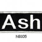 ASH Name Tag Patch Iron or sew on for Shirt Jacket Vest New BIKER Patches