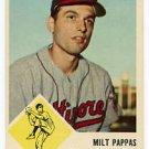 Milt Pappas 1963 Fleer #3