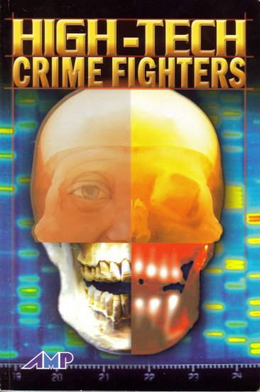 High-Tech Crime Fighters by Lou Ann Walker