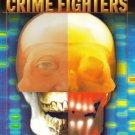 High-Tech Crime Fighters by Lou Ann Walker