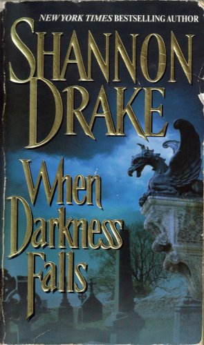 When Darkness Falls by Shannon Drake