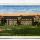 Agricultural Building University of Tennessee Knoxville Tennessee postcard