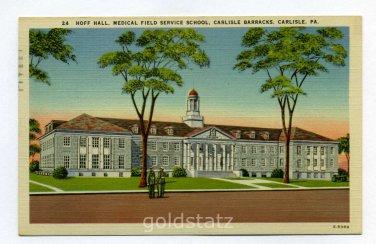 Hoff Hall Medical Field Service Carlisle Barracks Carlisle Pennsylvania 1942 postcard