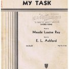 My Task Sheet Music Maude Louise Ray E L Ashford
