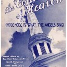 The Courts Of Heaven Holy Holy Is What The Angels Sing Sheet Music Oatman Sweney