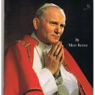 Welcome (Pope John Paul II) by Mary Kenny (1982) Visit To United Kingdom