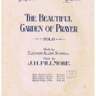 The Beautiful Garden Of Prayer Sheet Music Eleanor Schroll J H Fillmore