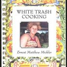 USED! White Trash Cooking Spiral Bound CookBook 1986