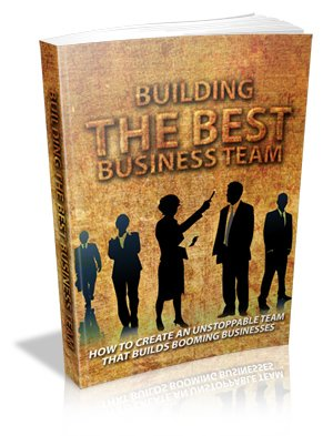 Building The Best Business Team  eBook  PDF