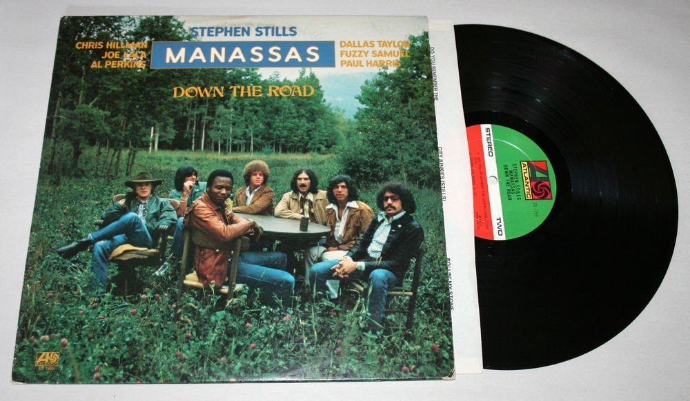 "Manassas ""Down The Road"" (SD 7250) - Vinyl / LP / VG+"