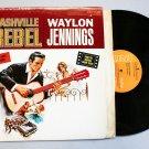 "Waylon Jennings ""Nashville Rebel"" LSP-3736(e) / Vinyl / LP / NM"
