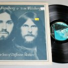 "Dan Fogelberg & Tim Weisberg ‎""Twin Sons of Different Mothers"" (JE 35339) - VG+"