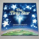 The Tiny Star by Arthur Ginolfi (1997, Hardcover, Revised)