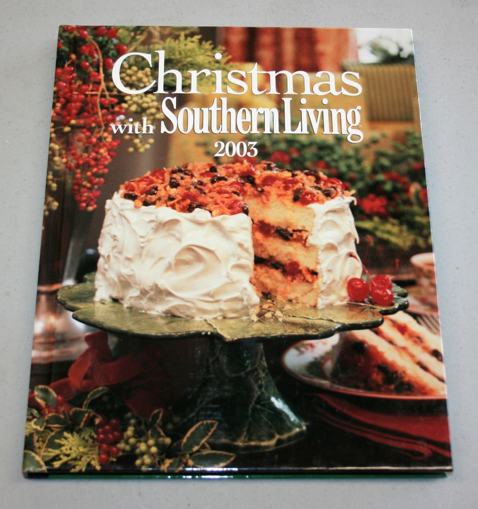Christmas with Southern Living 2003 Cookbook (Hardcover)
