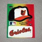 1984 FLEER BASEBALL - Baltimore Orioles Team Logo & Hat Sticker Card