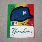 1984 FLEER BASEBALL - New York Yankees Team Logo & Hat Sticker Card