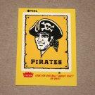 1986 FLEER BASEBALL - Pittsburgh Pirates Team Logo Yellow Sticker Card