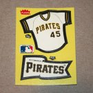 1985 FLEER BASEBALL - Pittsburgh Pirates Team Jersey & Flag Yellow Sticker Card
