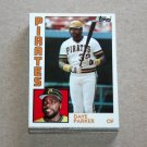 1984 TOPPS BASEBALL - Pittsburgh Pirates Team Set + Traded Series