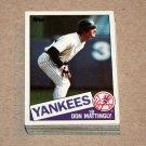1985 TOPPS BASEBALL - New York Yankees Team Set + Traded Series