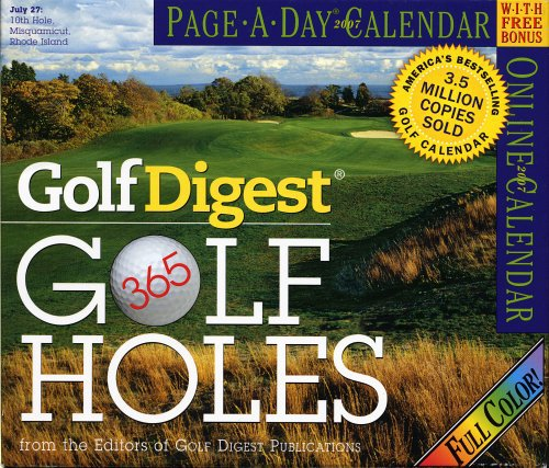 Golf Digest 365 Golf Holes Page-A-Day Calendar 2007 (Large Page-A-Day