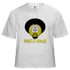 Thizz Face White T