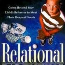 Relational Parenting by Ross Campbell