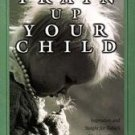 Train Up Your Child by Chuck Sturgeon (1999)