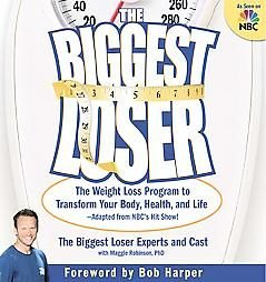 The Biggest Loser by Biggest Loser Experts and Cast