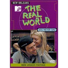 The Real World ~ New Orleans You Never Saw 100% Unseen Footage DVD
