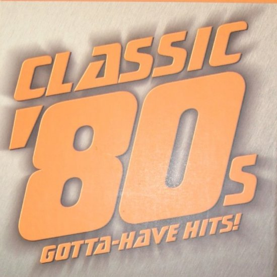 Time-Life Music Presents Classic '80s Gotta-Have Hits! 3 CD Set