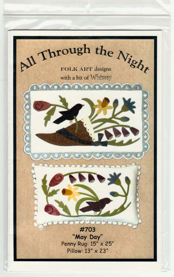 """All Through the Night-Folk Art design """"May Day - 703""""   UNCUT - Penny Rug and Pillow"""