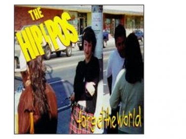 The HIPPOS: Forget The World (CD, 1997)