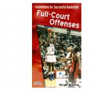 Foundations for Successful Basketball Full-Court Offenses Format: DVD