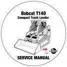 Bobcat Compact Track Loader T140 Service Manual A3L720001-A3L820001 CD