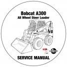 Bobcat All Wheel Steer Loader A300 Service Repair Manual 521111001-Above CD