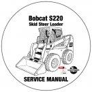 Bobcat Skid Steer Loader S220 Service Repair Manual A5GK11001-A5GL11001 CD