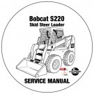 Bobcat Skid Steer Loader S220 Service Repair Manual 526211001-526311001 CD