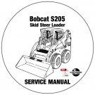 Bobcat Skid Steer Loader S205 Service Repair Manual 530511001-530611001 CD