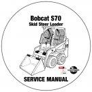 Bobcat Skid Steer Loader S70 Service Repair Manual A3W611001- A3W711001 CD