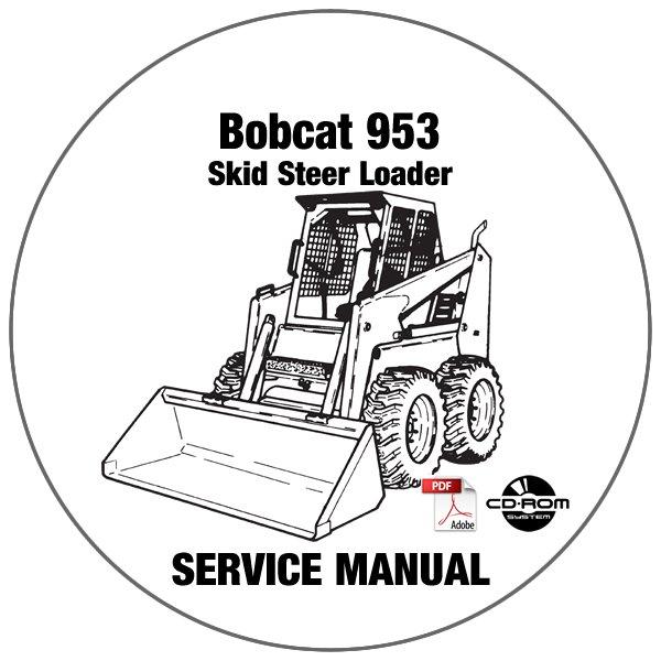 Bobcat Skid Steer Loader 953 Service Repair Manual CD