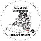 Bobcat Skid Steer Loader 953 Service Repair Manual CD