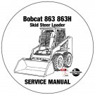 Bobcat Skid Steer Loader 863 863H Service Repair Manual 514440001-514540001-514640001 CD