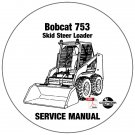 Bobcat Skid Steer Loader 753 Service Manual 508630001-516211001 CD