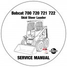 Bobcat Skid Steer Loader 700 720 721 722 Service Repair Manual CD