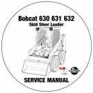 Bobcat Skid Steer Loader 630 631 632 Service Repair Manual CD