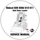 Bobcat Skid Steer Loader 600 600D 610 611 Service Repair Manual CD